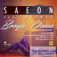 Saeon - Boogie Down (Prod. by Maleek Berry)ft Wizkid